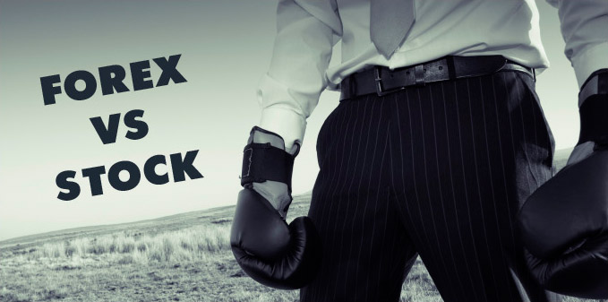 Comparison of Stocks and Forex Market – Getting a Better Understanding