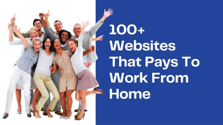 100 Websites That Pays To Work From Home Doing Simple Tasks