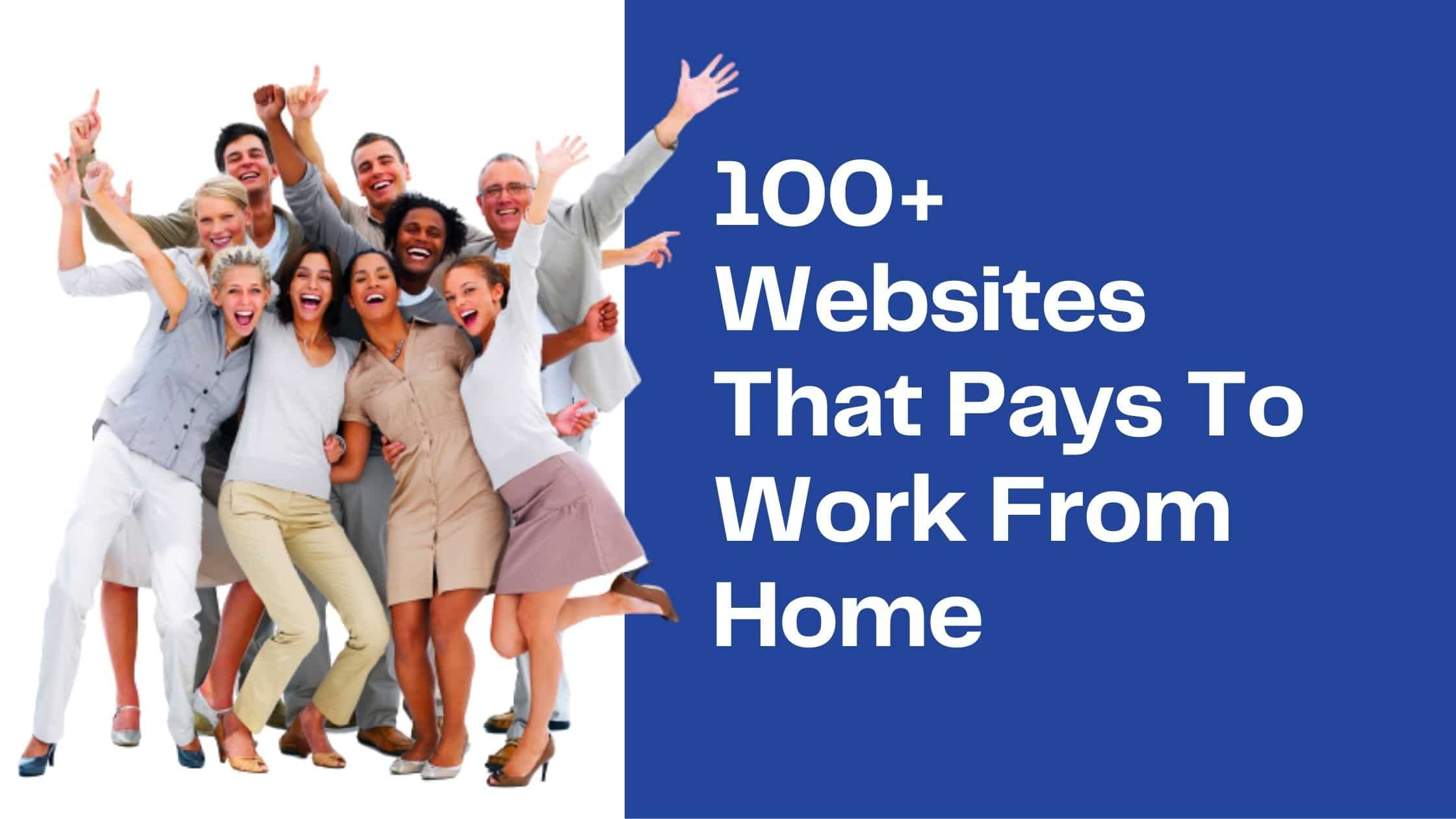 100+ websites that pays to work from home